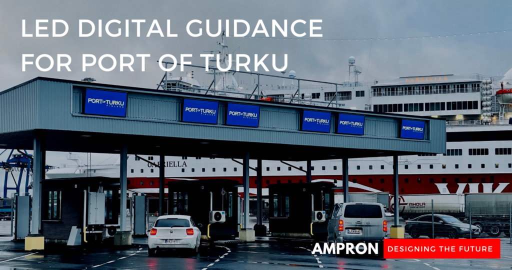 Ampron Rugged LED Guidance Displays at Port of Turku in Finland