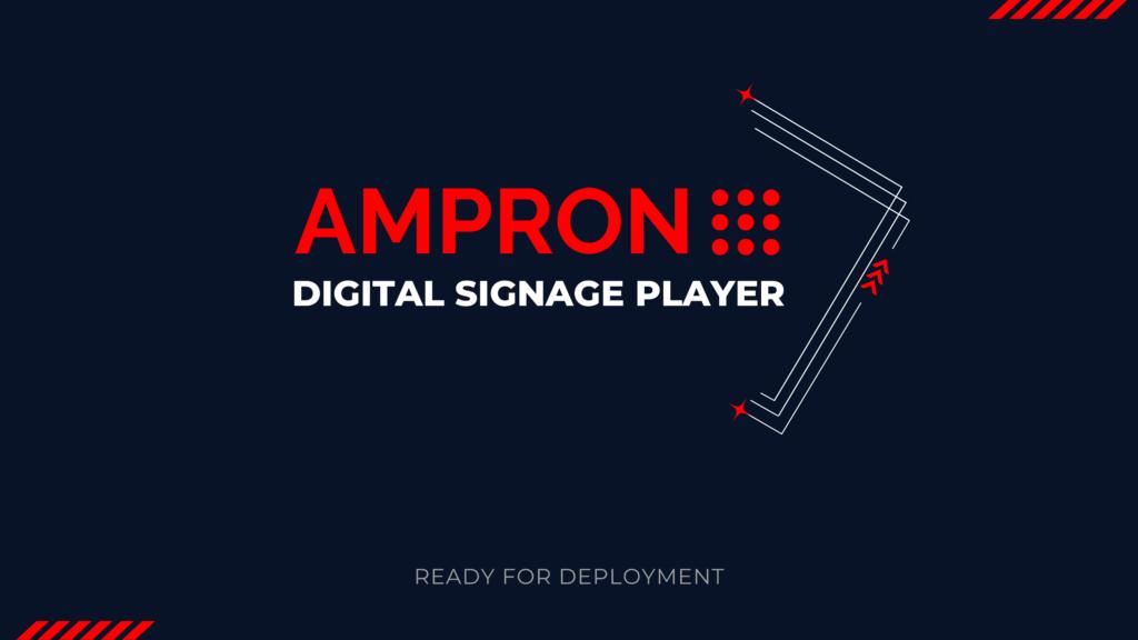 Ampron Digital Signage Content Management Solution